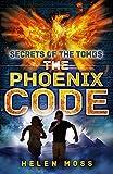The Phoenix Code (Secrets of the Tombs)