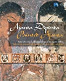 Painted Ajanta Vol. 1 & 2: Studies on the techniques and the conservation of the indian rock art site (Italian and English Edition)