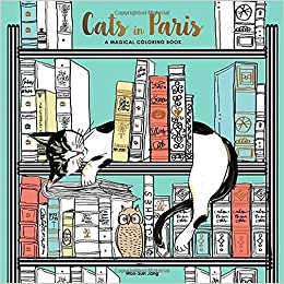 amazoncom cats in paris a magical coloring book 9780399578274 won sun jang books - Paris Coloring Book