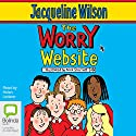The Worry Website Audiobook by Jacqueline Wilson Narrated by Helen Lederer