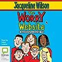 The Worry Website Hörbuch von Jacqueline Wilson Gesprochen von: Helen Lederer