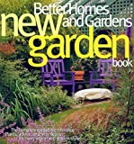 New Garden Book, Better Homes and Gardens, 0696221446