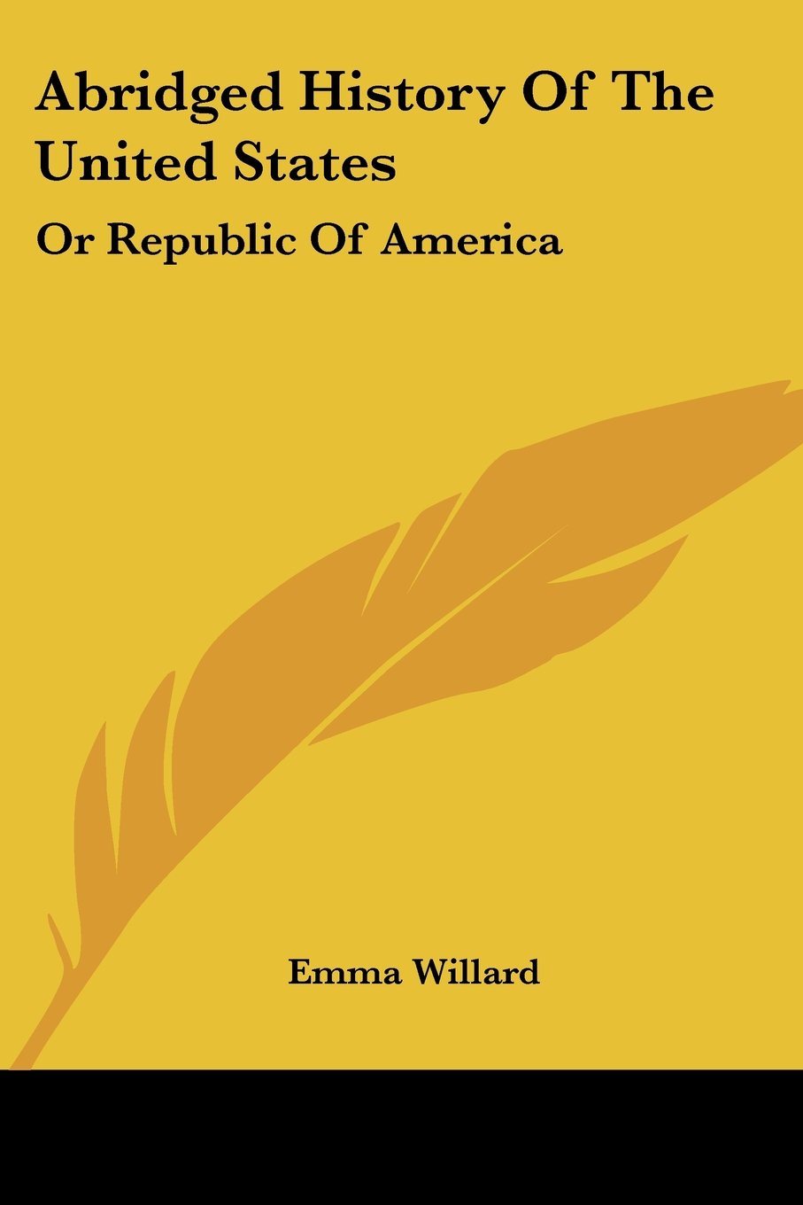 Abridged History Of The United States: Or Republic Of America PDF