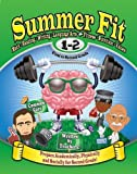 Summer Fit First to Second Grade: Math, Reading, Writing, Language Arts + Fitness, Nutrition and Values by Kelly Terrill (2013-03-01)