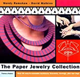 The Paper Jewelry Collection, Wendy Ramshaw and David Watkins, 0500510199