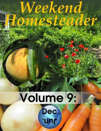 Weekend Homesteader: December by [Hess, Anna]