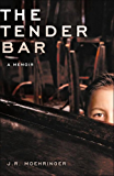 The Tender Bar: A Memoir (English Edition)