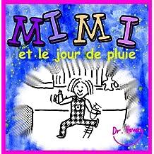 Mimi et le jour de pluie (French Edition)