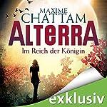 Im Reich der Königin (Alterra 2) | Maxime Chattam