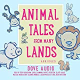 Animal Tales from Many Lands: Traditional Tales (*read by celebrities)