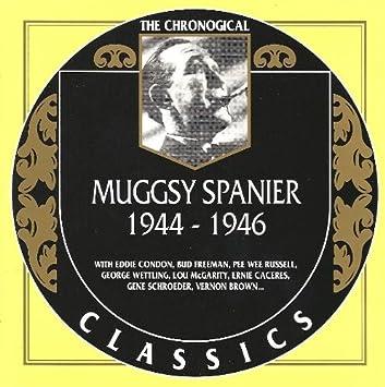 Spanier, Muggsy - The Chronological Classics: Muggsy Spanier, 1944 ...