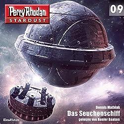 Das Seuchenschiff (Perry Rhodan Stardust 9)