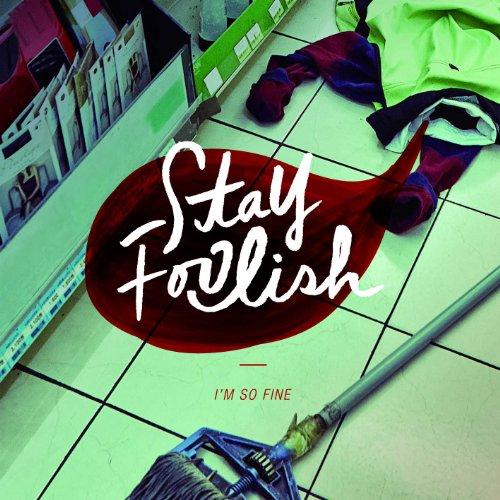 CD : Stay Foolish - Stay Foolish (EP) (Asia - Import)