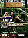 Ultimate Outdoors with Eddie Brochin - Sport of Kings - The Life and Times of a Modern Day Falconer
