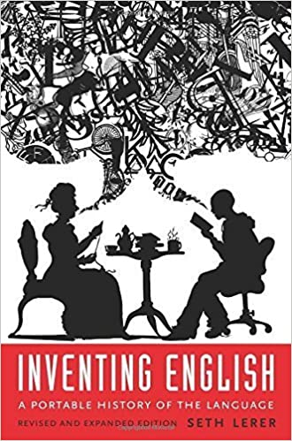 Inventing English: A Portable History of the Language by Seth Lerer (2015-08-25)