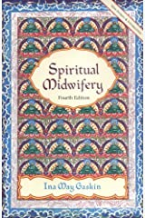 Spiritual Midwifery Kindle Edition