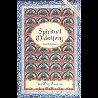 Spiritual Midwifery (English Edition)