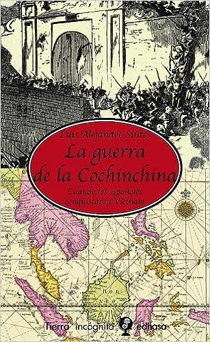 Descargarlo gratis libros en pdf. La guerra de la Cochinchina (Tierra Incógnita) en español PDF 8435039889