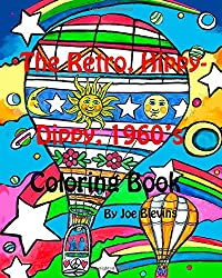The Retro, Hippy-Dippy, 1960's Coloring Book: Blevins Coloring Books Number Six