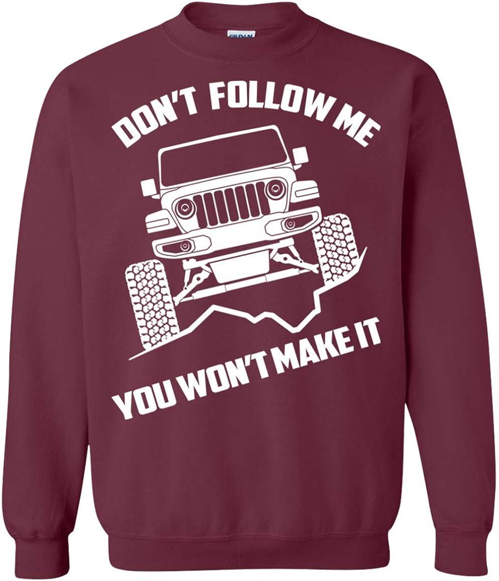 WheelSpinAddict Mens Rubicon Sahara Sport Dont Follow Me You Wont Make It Crewneck Sweatshirt