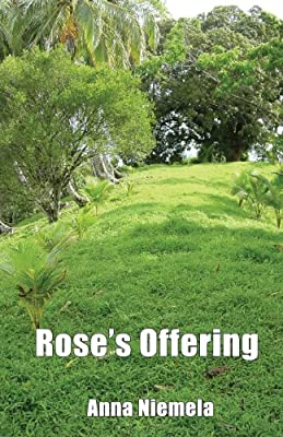 Rose's Offering
