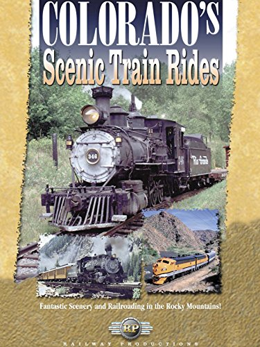 (Colorado's Scenic Train Rides)