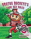 Brutus Buckeye's Game Day Rules, Sherri Graves Smith, 1620862344