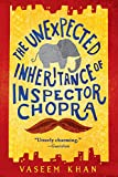 The Unexpected Inheritance of Inspector Chopra (A Baby Ganesh Agency Investigation) by  Vaseem Khan in stock, buy online here
