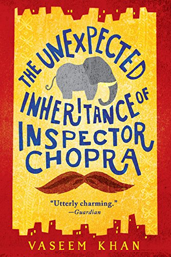 The Unexpected Inheritance of Inspector Chopra (A Baby Ganesh Agency - Shipping International Available
