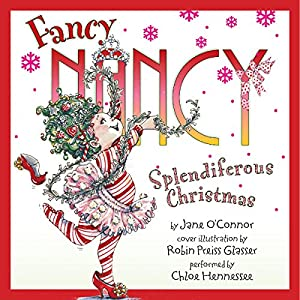 Fancy Nancy: Splendiferous Christmas Audiobook