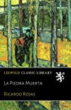 img - for La Piedra Muerta (Spanish Edition) book / textbook / text book