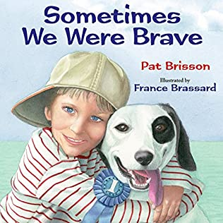 book cover of Sometimes We Were Brave