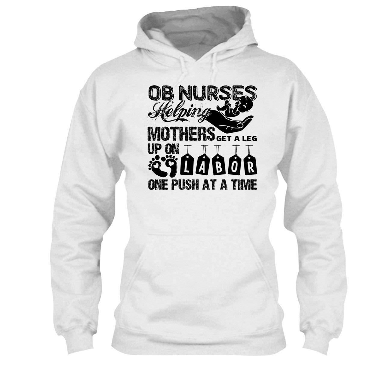 Hoodie OB Nurse Helping Mothers Tee Shirt Cool Sweatshirt
