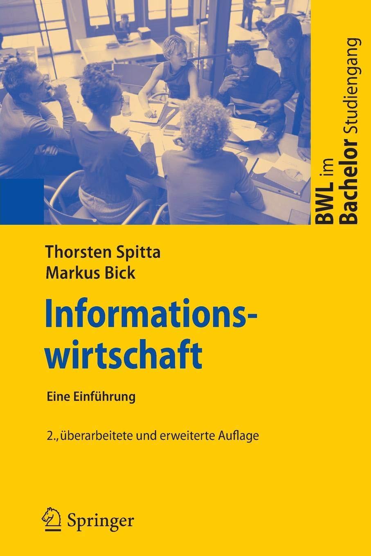 Informationswirtschaft: Eine Einführung (BWL im Bachelor-Studiengang)