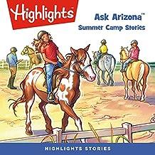 Ask Arizona: Summer Camp Stories