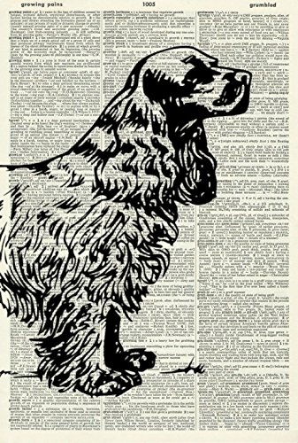 COCKER SPANIEL ART PRINT - DOG ART PRINT - COCKER SPANIEL DOG ART PRINT - DOG LOVER'S GIFT - VINTAGE ART PRINT - Vintage Dictionary Art Print - WALL ART - Illustration - Picture - Book Print 463D