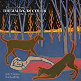 Charles Munch Dreaming in Color, Jody Clowes, Richard Ely, 1879483963