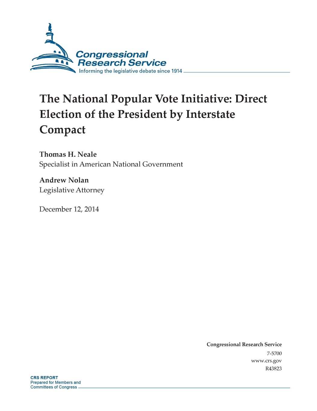 The National Popular Vote Initiative Direct Election Of The