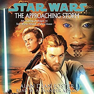 Star Wars: The Approaching Storm Audiobook