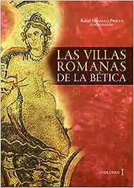 Las villas romanas de la Bética: 2 Historia y Geografía