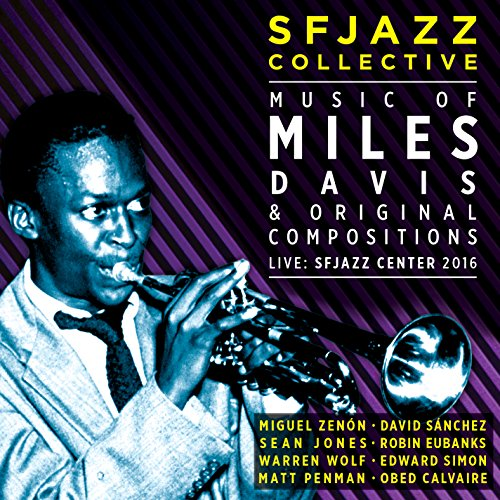 live-sfjazz-center-2016-the-music-of-miles-davis-and-original-compositions