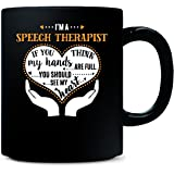 Speech Therapist Should See My Heart Cool Gift - Mug
