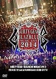 GUILTY GEAR × BLAZBLUE 2014 MUSIC LIVE 2 / ギルティギア × ブレイブルー  コラボ ライブ DVD