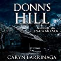 Donn's Hill Audiobook by Caryn Larrinaga Narrated by Jessica McEvoy