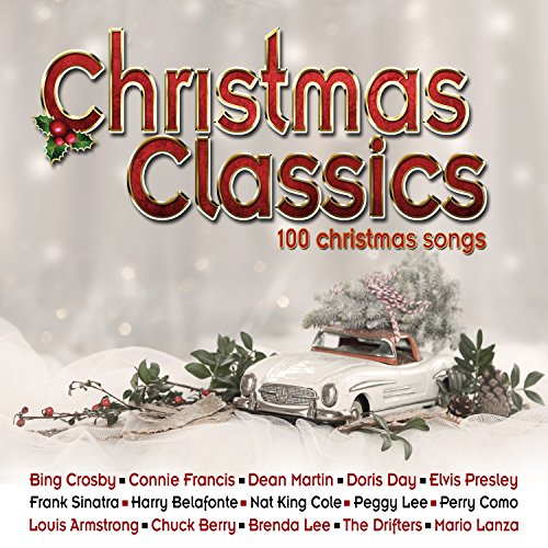 christmas classics 100 christmas songs - Christmas Classic Songs