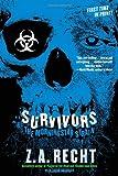 Survivors, Z. A. Recht, 145162882X