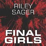 Final Girls | Riley Sager