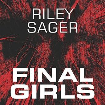 Final Girls Hörbuch Download Amazonde Riley Sager Stephanie