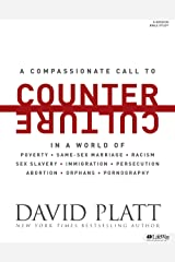 Counter Culture (Bible Study Book): Radically Following Jesus with Conviction, Courage, and Compassion Paperback
