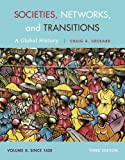 img - for Societies, Networks, and Transitions, Volume II: Since 1450: A Global History book / textbook / text book
